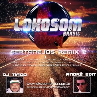 Lokosom Sertanejos Remix 2 (2015)