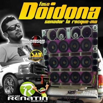 F250 DOIDONA 2016 - DJ RENATIN