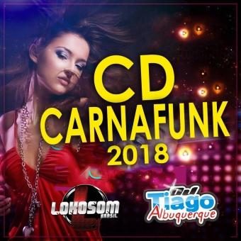 CARNAFUNK 2018 - DJ TIAGO ALBUQUERQUE