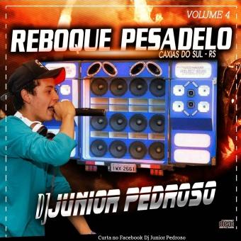 Reboque Pesadelo Volume 4 - Dj Junior Pedroso