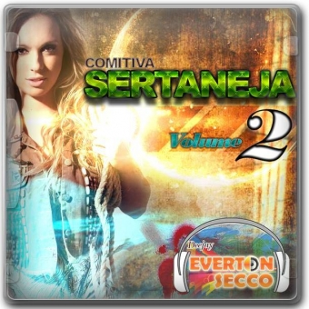 CD COMITIVA SERTANEJA VOL. 02 - DJ EVERTON SECCO