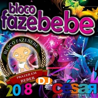 Bloco Fazerbebe Carnaval 2018