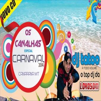 Os Canalhas Esp. Carnaval 2014