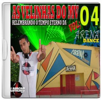 As Velhinhas Do Mv Vol. 04 (arena Dance...)