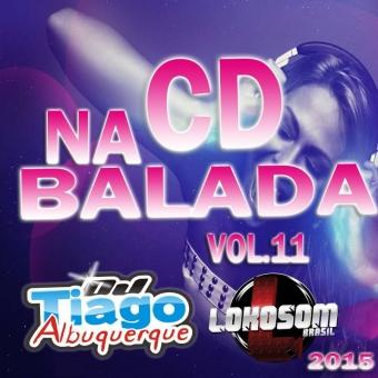 Na Balada Vol.11 - 2015 - Dj Tiago Albuquerque