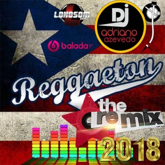 REGGAETON REMIX 2018 EXCLUSIVO