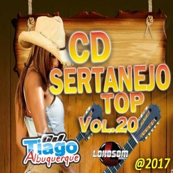 Sertanejo Top Vol.20 - 2017 - Dj Tiago Albuquerque