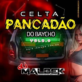 CELTA PANCADÃO DO BAYCHO VOL2