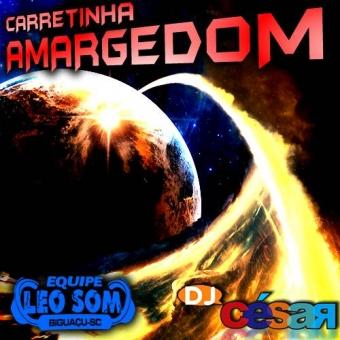 Carretinha Amargedom - Equipe Leo Som