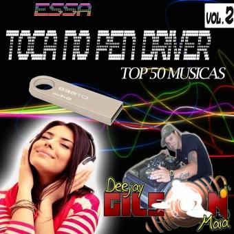 ESSA TOCA NO PEN DRIVE TOP 50 MUSICAS VOL 2
