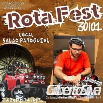 ROTA FEST - TABAPORÃ-MT - DJ GILBERTO SILVA