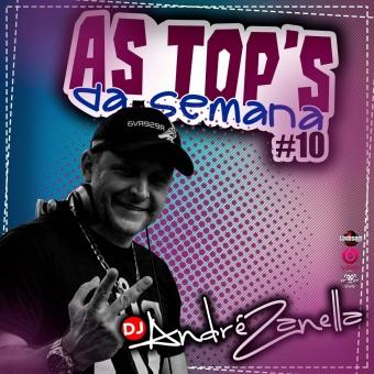 As Tops Da Semana #10