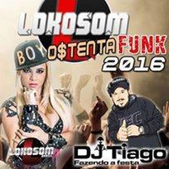 Lokosom Ostenta Funk 2016