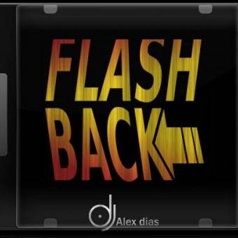 Flashback DJ Alex Dias