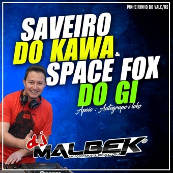 SAVEIRO DO KAWA E SPACE FOX DO GI VOL1