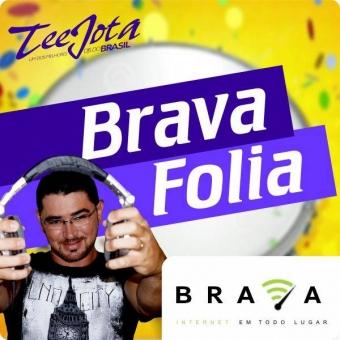 CD ESPECIAL DE CARNAVAL BRAVA FOLIA - TeeJota