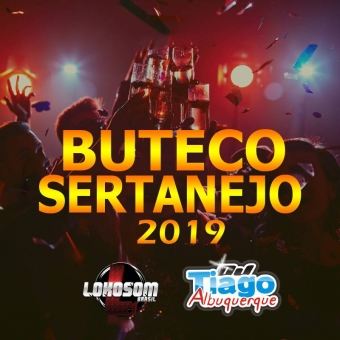 BUTECO SERTANEJO 2019 - DJ TIAGO ALBUQUERQUE