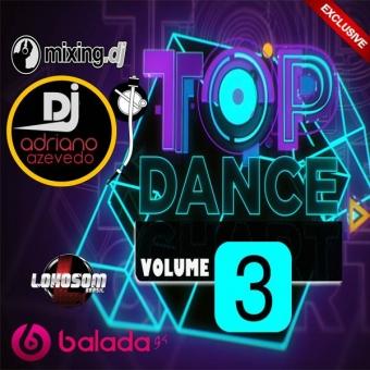 TOP DANCE VOL 3 MIXADO EXCLUSIVO