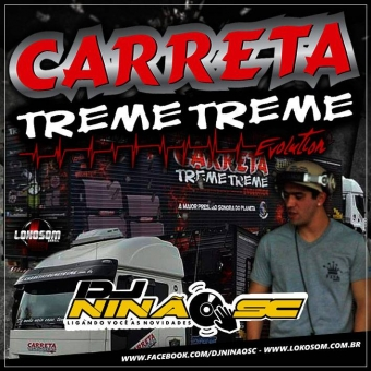 Carreta Treme Treme Evolution Divirta-se