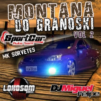 MONTANA DO GRANOSKI VOL.2 @ VIRMOND PR