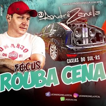 Focus Rouba A Cena