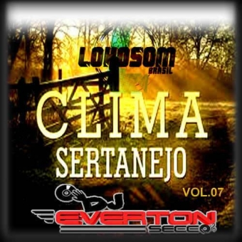 Clima Sertanejo Vol.07