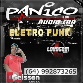 PÂNICO AUDIO CAR ELETRO FUNK