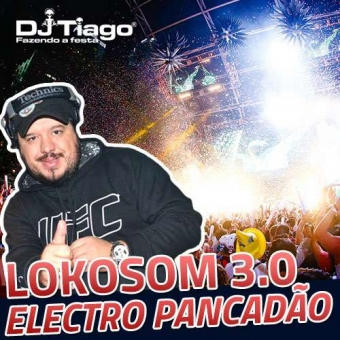 Lokosom Electro Pancadão 2014