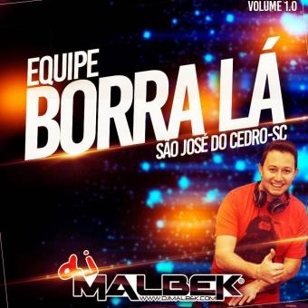 EQUIPE BORALÁ (BANDINHAS REMIX)