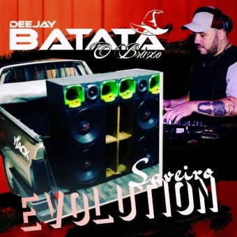 Saveiro Evolution - Dj Batata CWB