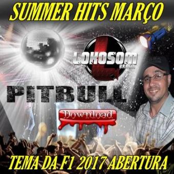 SUMMER HITS MARÇO - COM A MUSICA TEMA DA F1 2017
