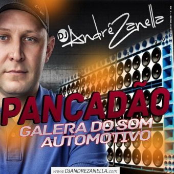 Galera Do Som Automotivo Volume 4 ((Pancadao))
