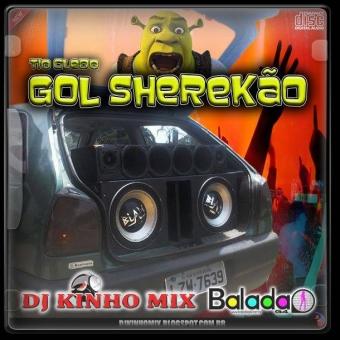 CD Gol Sherekão  Tio Cledo Dj Kinho Mix
