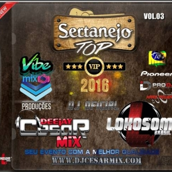 SERTANEJO TÓP VIP - 2016  VOL.03