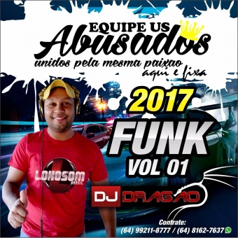 CD FUNK VOL 01 EQUIPE US ABUSADOS 2017