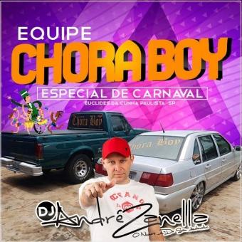 Chora Boy Especial Carnaval 2018
