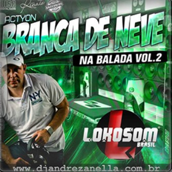 Actyon Branca De Neve Na Balada Vol. 02