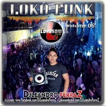 Funk Loko Funk vol.06