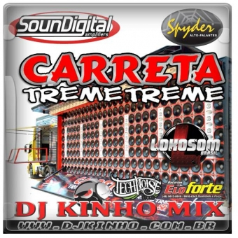 CD Carreta Treme Treme Evolution 2016 Dj Kinho Mix