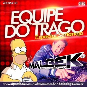 EQUIPE DO TRAGO VOL3 (AS MELHORES DO SERTANEJO)