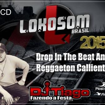 Drop And Beats & Reggaeton Calliente 2015