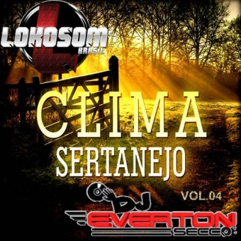 Clima Sertanejo Vol. 04