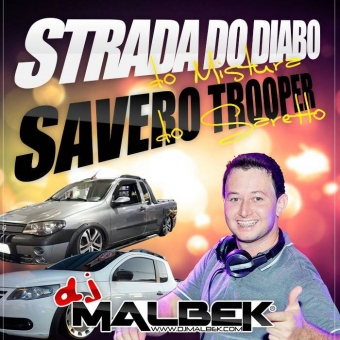 STRADA DO DIABO E SAVEIRO TROOPER VOL1