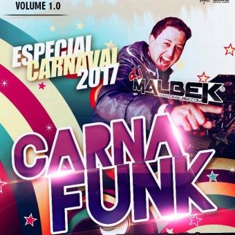 CARNAFUNK (ESPECIAL CARNAVAL 2017)