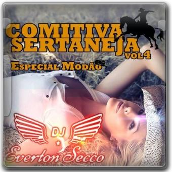 Comitiva Sertaneja Vol.4 Esp. Modão - DJ Everton Secco