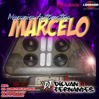 Mecanica Automotiva Marcelo - DJ Gilvan Fernandes