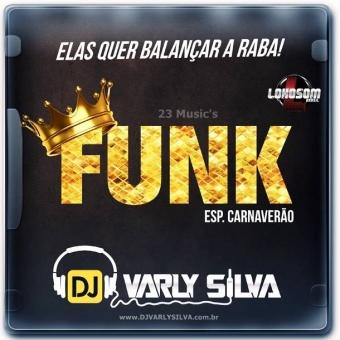 FUNK 2018 (CARNAVERÃO)