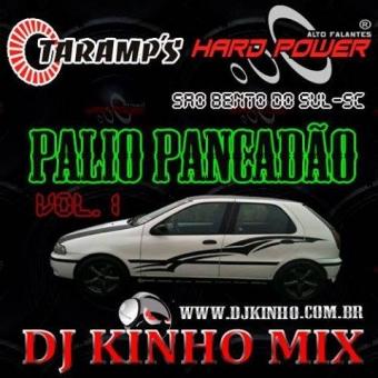 CD Palio Pancadão Vol.1 São Bento Do Sul -Sc Dj Kinho Mix
