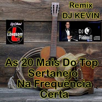 As Vinte Mais Do Top Sertanejo Na Frequencia Certa RMX