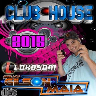 CLUB HOUSE . 2015